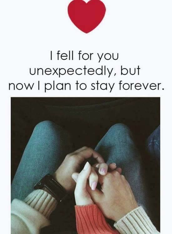 I fell for you unexpectedly, but now I plan to stay forever