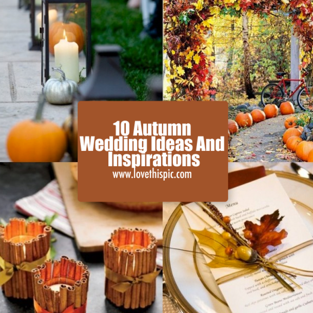 fall wedding decorations ideas 10 autumn wedding ideas and inspirations 4029