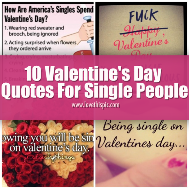 Single For The Holidays Quotes: 10 Valentine's Day Quotes For Single People