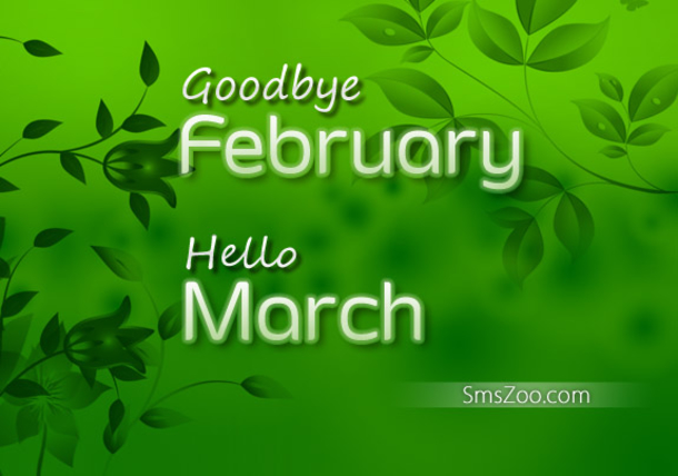 15 Goodbye February, Hello March Quotes