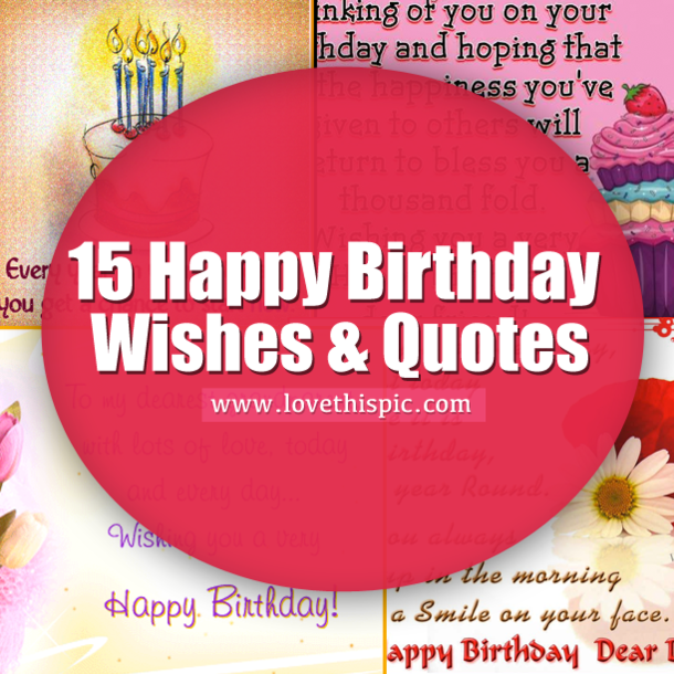 15 Funny Birthday Quotes Nobody Will Forget: 15 Happy Birthday Wishes & Quotes