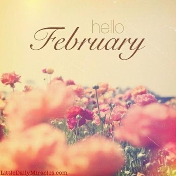 70 Hello February Quotes