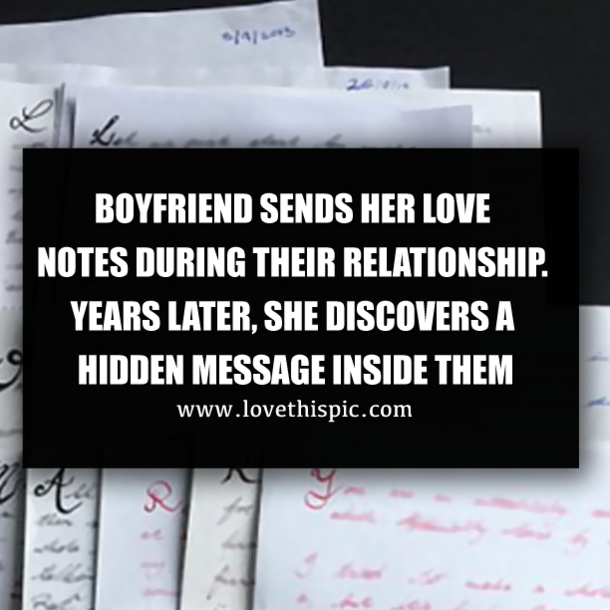 BOYFRIEND SENDS HER LOVE NOTES DURING THEIR RELATIONSHIP ...