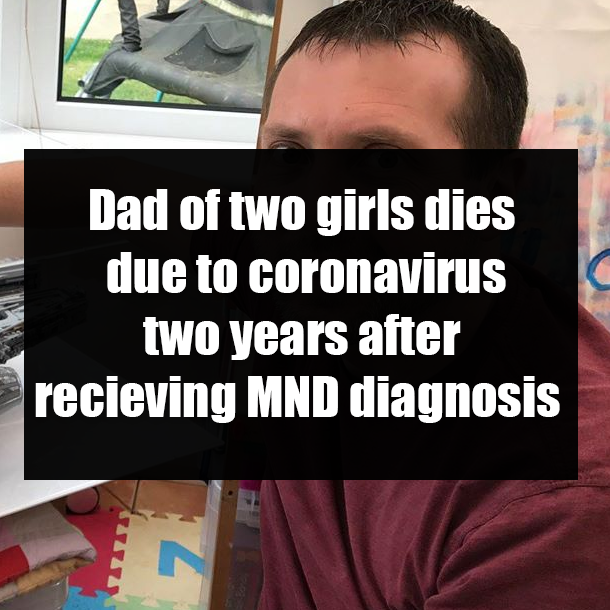 Dad Of Two Girls Dies Due To Coronavirus Two Years After