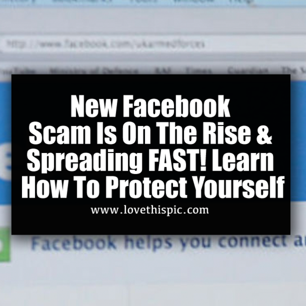 New Facebook Scam Is On The Rise & Spreading FAST! Learn ...