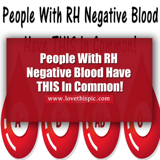 People With RH Negative Blood Have THIS In Common!