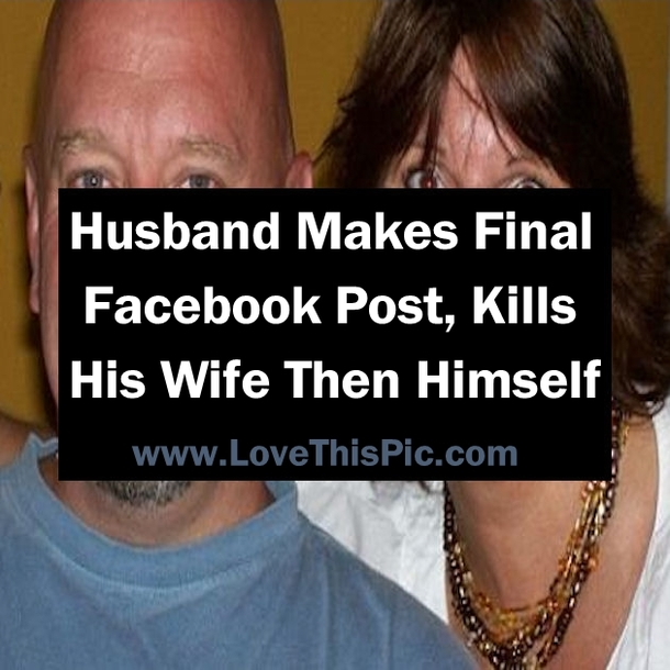 This Husband Makes One Final Facebook Post, Kills His Wife