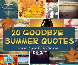 Goodbye Summer Hello Fall Quote Message