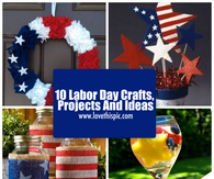 10 Labor Day Crafts Projects And Ideas