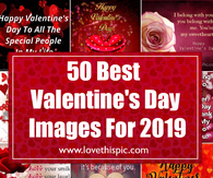 50 Best Valentine's Day Images For 2019
