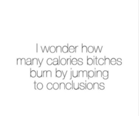 Jumping To Conclusions Quotes Gorgeous Girl Quotes Pictures Photos Images And Pics For Facebook