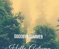 Goodbye Summer Hello Autumn Tumblr Quote