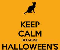 Keep Calm Because Halloween Is Coming