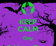 keep calm only 3 more days until halloween