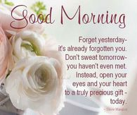 Image of: Someone Good Morning Forget Yesterday Appreciate Today Lovethispic Appreciation Quotes Pictures Photos Images And Pics For Facebook