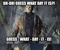 214224 Funny Friday The 13th Quote funny friday the 13th quotes pictures, photos, images, and pics