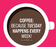Tuesday Coffee Quotes