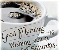 Saturday Morning Coffee Quotes Pictures Photos Images And Pics For Facebook Tumblr Pinterest And Twitter