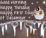 Good Morning Happy Tuesday Happy First Day Of December