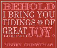 ... Bible Verses For Christmas · Behold I Bring You Tidings Of Great Joy