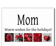 mom warm wishes for the holidays