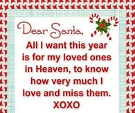 All I Want This Christmas Is My Loved Ones In Heaven To Know I Love Them