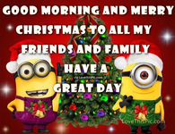 good morning and merry christmas minion quote - Minion Merry Christmas
