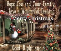 Hope You And Your Family Have A Wonderful Evening Christmas Quote