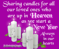 sharing this candle for our loved ones in heaven this new year