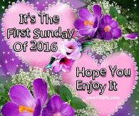 Its The First Sunday Of 2016 Hope You Enjoy It