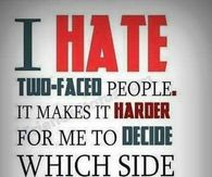 I Hate Two Faced People Pictures, Photos, and Images for ...