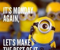 Monday Minion Quotes Pictures Photos Images And Pics For Facebook