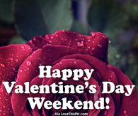 Happy Valentines Day Weekend Pictures Photos Images And Pics For