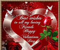 Best Wishes To All My Loving Friends Happy Valentine's Day