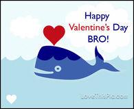 Happy Valentine's Day bro