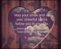 Valentine Wishes For Brothers