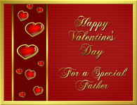 Happy Valentine's Day For A Special Father