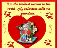 I'm The Luckiest Woman In The World. My Valentine Calls Me Grandma