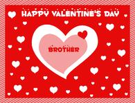 Happy Valentine's Day, Brother