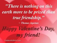True Friendship Is The Best Prize Happy Valentines Day