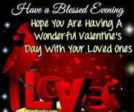 Have A Blessed Evening Happy Valentines Day Image Quote