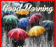 Good Morning Have A Blessed Rainy Day