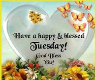 Tuesday greetings pictures photos images and pics for facebook have a happy blessed tuesday m4hsunfo