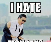 I Hate Mondays