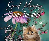 Have A Great Tuesday Quote