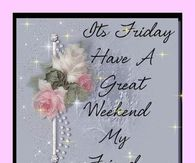 Friday greeting pictures photos images and pics for facebook its friday have a great weekend my friend m4hsunfo