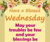Blessed Wednesday Pictures Photos Images And Pics For Facebook