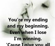 You Are My Ending And My Begining