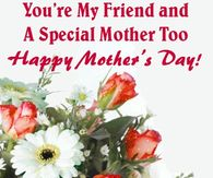 The Best and Most Comprehensive Happy Mother Day To My Friend Quotes
