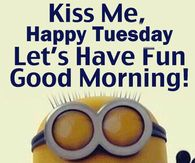 Free Printable Good Morning Tuesday Funny Quotes